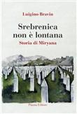 Copertina dell'audiolibro Srebenica non è lontana. Storia di Miryana