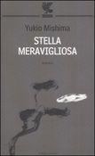 Copertina dell'audiolibro Stella meravigliosa di MISHIMA, Yukio