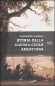 Copertina dell'audiolibro Storia della guerra civile americana di LURAGHI, Raimondo