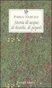 Copertina dell'audiolibro Storia di acque, di boschi, di popoli di NERUDA, Pablo