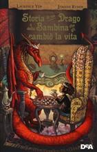 Copertina dell'audiolibro Storia di un drago e della Bambina che gli cambiò la vita
