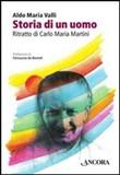 Copertina dell'audiolibro Storia di un uomo di VALLI, Aldo Maria