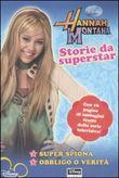 Copertina dell'audiolibro Storie da superstar di MONTANA, Hannah