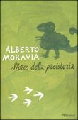 Copertina dell'audiolibro Storie della preistoria di MORAVIA, Alberto