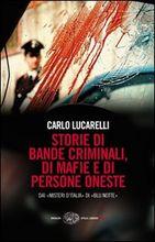 Copertina dell'audiolibro Storie di bande criminali, di mafie e di persone oneste