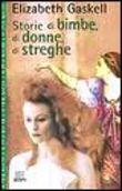 Copertina dell'audiolibro Storie di bimbe, di donne, di streghe di GASKELL, Elizabeth