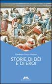 Copertina dell'audiolibro Storie di dei e di eroi di CHICCO VITZIZZAI, Elisabetta