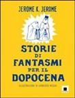 Copertina dell'audiolibro Storie di fantasmi per il dopocena di JEROME, Jerome K.
