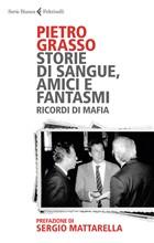 Copertina dell'audiolibro Storie di sangue, amici e fantasmi. Ricordi di mafia