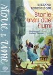 Copertina dell'audiolibro Storie tra i due fiumi di BORDIGLIONI, Stefano