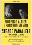 Copertina dell'audiolibro Strade parallele (la scuola, la vita)