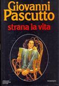 Copertina dell'audiolibro Strana la vita di PASCUTTO, Giovanni