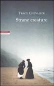 Copertina dell'audiolibro Strane creature di CHEVALIER, Tracy
