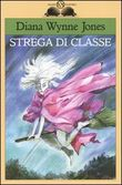 Copertina dell'audiolibro Strega di classe di JONES, Diana Wynne