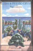 Copertina dell'audiolibro Succulente di ERVAS, Luisa & Fulvio