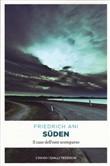 Copertina dell'audiolibro Süden : il caso dell'oste scomparso di ANI, Friedrich
