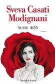 Copertina dell'audiolibro Suite 405 di CASATI MODIGNANI, Sveva