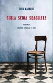 Copertina dell'audiolibro Sulla sedia sbagliata di RATTARO, Sara