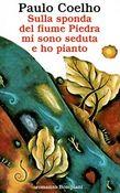 Copertina dell'audiolibro Sulla sponda del fiume Piedra mi sono seduta e ho pianto di COELHO, Paulo