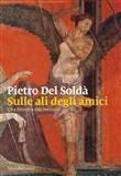 Copertina dell'audiolibro Sulle ali degli amici di DEL SOLDÀ, Pietro