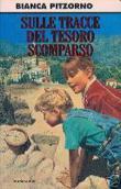Copertina dell'audiolibro Sulle tracce del tesoro scomparso di PITZORNO, Bianca
