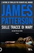 Copertina dell'audiolibro Sulle tracce di Mary di PATTERSON, James