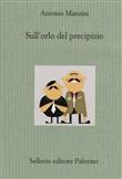 Copertina dell'audiolibro Sull'orlo del precipizio di MANZINI, Antonio