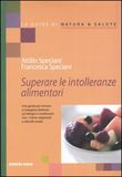Copertina dell'audiolibro Superare le intolleranze alimentari di SPECIANI, Attilio - SPECIANI, Francesca