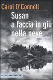 Copertina dell'audiolibro Susan a faccia in giù nella neve di O'CONNELL, Carol