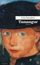 Copertina dell'audiolibro Tamangur di SEMADENI, Leta