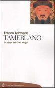 Copertina dell'audiolibro Tamerlano di ADRAVANTI, Franco