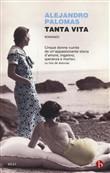 Copertina dell'audiolibro Tanta vita di PALOMAS, Alejandro (Trad. Silvia Sichel)
