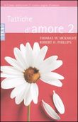 Copertina dell'audiolibro Tattiche d'amore  2 di MCKNIGHT, Thomas W. - PHILLIPS, Robert H.
