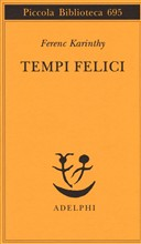 Copertina dell'audiolibro Tempi felici di KARINTHY, Ferenc