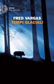 Copertina dell'audiolibro Tempi glaciali di VARGAS, Fred