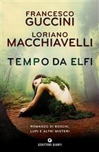 Copertina dell'audiolibro Tempo da elfi di GUCCINI, Francesco - MACCHIAVELLI, Loriano