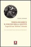 Copertina dell'audiolibro Teresa di Lisieux: il fascino della santità di GENNARI, Gianni