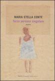 Copertina dell'audiolibro Terza persona singolare di CONTE, Maria Stella