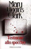 Copertina dell'audiolibro Testimone allo specchio di CLARK, Mary Higgins