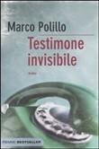 Copertina dell'audiolibro Testimone invisibile di POLILLO, Marco