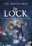 Copertina dell'audiolibro The Lock: Il patto della luna piena. vol.2 di BACCALARIO, Pierdomenico