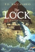 Copertina dell'audiolibro The Lock: il rifugio segreto vol.3