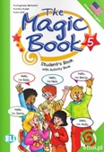 Copertina dell'audiolibro The magic book 5 –   Student' book and Activity book di BERTARINI, Mariagrazia - IOTTI, Paolo