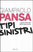 Copertina dell'audiolibro Tipi sinistri: i gironi infernali della casta rossa di PANSA, Giampaolo