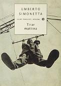 Copertina dell'audiolibro Tirar mattina di SIMONETTA, Umberto