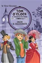 Copertina dell'audiolibro Tom o'Clock: caccia al collezionista