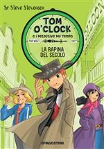 Copertina dell'audiolibro Tom o'Clock: La rapina del secolo di STEVENSON, Steve sir