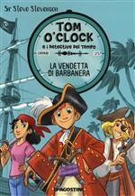 Copertina dell'audiolibro Tom o'Clock: La vendetta di Barbanera