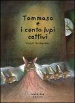 Copertina dell'audiolibro Tommaso e i cento lupi cattivi