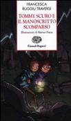 Copertina dell'audiolibro Tommy Scuro e il manoscritto scomparso di RUGGIU TRAVERSI, Francesca